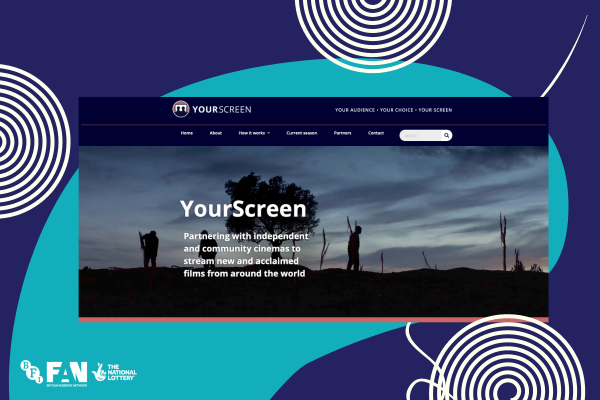 Graphic of spirals with screenshot of YourScreen Web Page at centre. Background colours are navy and teal, with white spirals splattered across. The screenshot is of a film still - the silhouette of people walking past a tree at sunset. White text overlaid reads