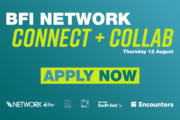 Graphic image for Connect and Collab event. White text at top reads: BFI NETWORK. Lime green text reads: CONNECT + COLLAB, and a green box below reads APPLY NOW. the background is a teal gradient that swipes left to right, dark to light